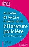 Activités de lecture à partir de la littérature policière (Pédagogie pratique) (French Edition)
