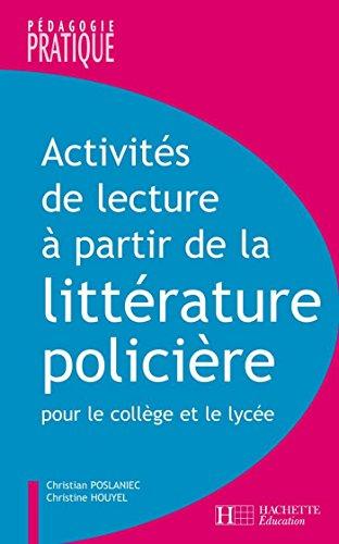 Activits de lecture  partir de la littrature policire (Pdagogie pratique)
