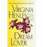 [Dream Lover] [by: Virginia Henley]