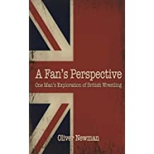 A Fan's Perspective: One Man's Exploration of British Wrestling