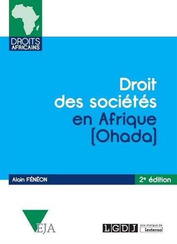 Droit des sociétés en Afrique - OHADA par Alain Fénéon