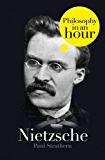 Nietzsche: Philosophy in an Hour