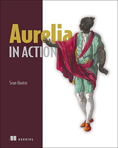 Aurelia in Action por Sean Hunter