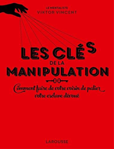 Les cls de la manipulation