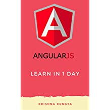 Learn AngularJS in 1 Day: Complete Angular JS Guide with Examples (English Edition)