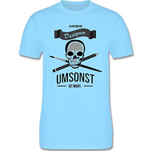 Designer - Designer Umsonst ist nicht - Herren Premium T-Shirt Hellblau
