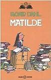 Matilde. Ediz. illustrata