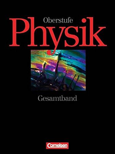 Physik: Oberstufe. Gesamtband