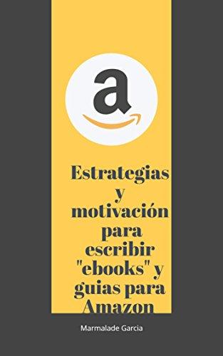 Estrategias y motivación para escribir