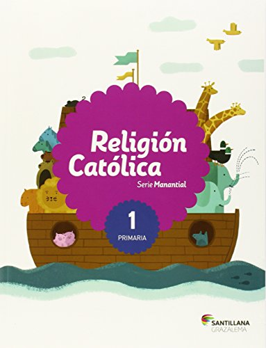 RELIGION CATOLICA SERIE MANANTIAL 1 PRI