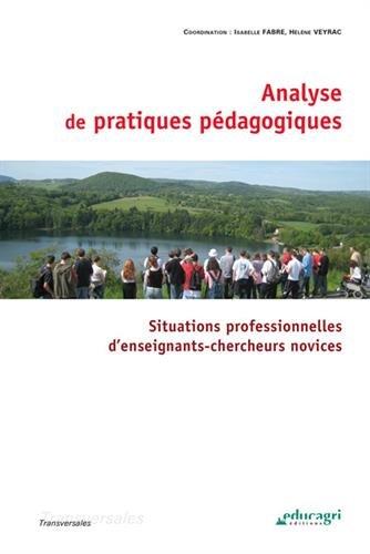 Analyse de pratiques pdagogiques : Situations professionnelles d'enseignants-chercheurs novices