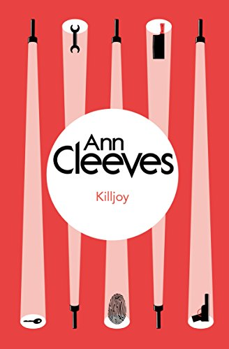 Killjoy (Inspector Ramsay Series Book 4) by Ann Cleeves