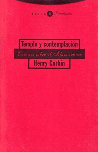 Templo y contemplación (Paradigmas) por Henry Corbin