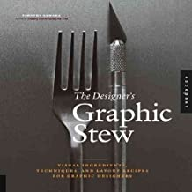 [The Designer's Graphic Stew] (By: Timothy Samara) [published: February, 2010]