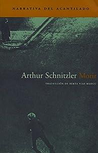 Morir par Arthur Schnitzler