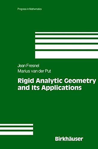 Rigid Analytic Geometry and Its Applications (Progress in Mathematics) by Jean Fresnel (2003-11-06)