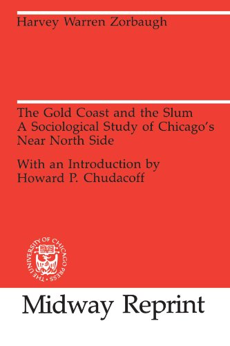 the-gold-coast-and-the-slum-a-sociological-study-of-chicagos-near-north-side-university-of-chicago-s