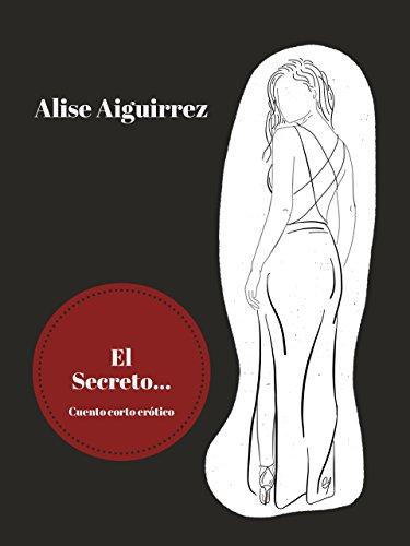 El Secreto (Diarios de un artista n 2)