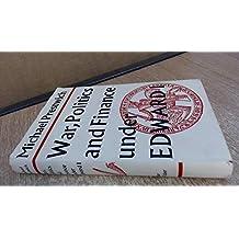 War, Politics and Finance Under Edward I