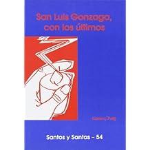San Luis Gonzaga, con los últimos (SANTOS Y SANTAS)