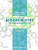 #8: Biochemistry: The Molecular Basis of Life