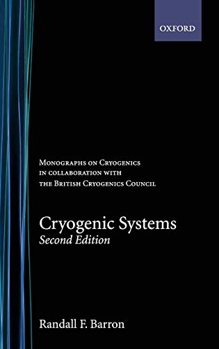 Monographs on Cryogenics (Monographs on Cryogenics, No 3, Band 3)