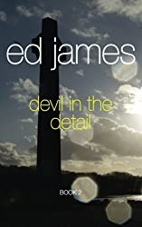 Devil in the Detail: Scott Cullen Mysteries 2: Volume 2 by Ed James (2012-12-10)