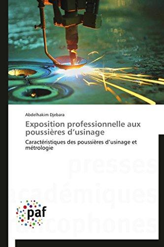 Exposition professionnelle aux poussières d usinage par Abdelhakim Djebara