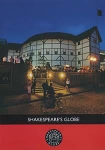 Shakespeare's Globe: An Illuminations Production in association with Shakespeare's Globe