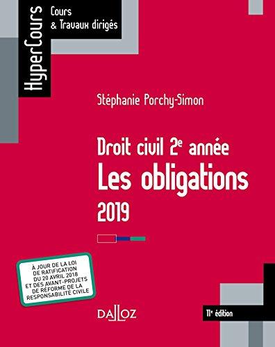 Droit civil 2e année, les obligations 2019 - 11e éd. par Stéphanie Porchy-Simon