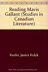 Reading Mavis Gallant (Studies in Canadian Literature)