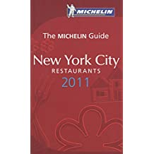 The Michelin Guide New York City Restaurants (Michelin Red Guide New York City: Restaurants) by Michelin Travel Publications (Corporate Author) (7-Oct-2010) Paperback