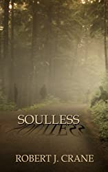 Soulless: The Girl in the Box, Book 3 by Robert J. Crane (2012-08-23)