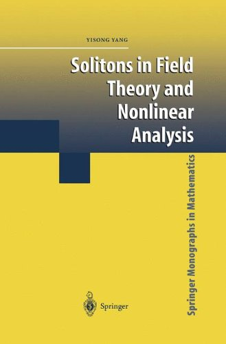 Solitons in field theory and nonlinear analysis par Yisong Yang