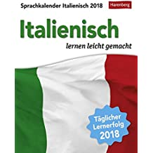 Sprachkalender Italienisch - Kalender 2018: Italienisch lernen leicht gemacht
