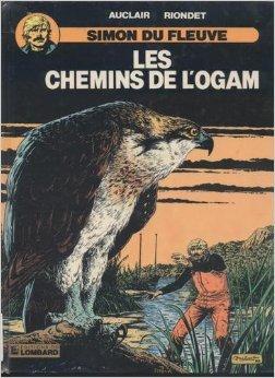 Simon du fleuve, tome 7 : Les chemins de l'Ogam