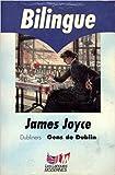 GENS DE DUBLIN - DUBLINERS. Bilingue anglais/français - LGF - 22/06/1994