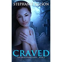 Craved (The Gwen Sparks Series Book 1) (English Edition)