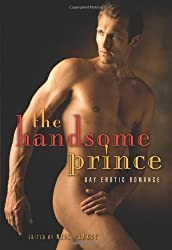 The Handsome Prince: Gay Erotic Romance by Josephine Myles (2011-06-01)