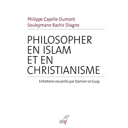 Philosopher en islam et en christianisme