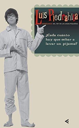 ¿Cada Cuánto Hay Que Echar A Lavar Un Pijama? descarga pdf epub mobi fb2