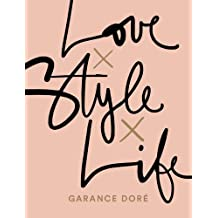 Love x Style x Life (***VERSION ANGLAISE***)