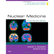 Nuclear Medicine: Case Review Series, 2e
