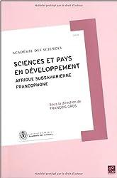 Rapport sur la Science et la Technologie, N° 21 : Science et pays en développement : Afrique subsaharienne francophone