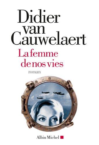 La Femme de nos vies (A.M. ROM.FRANC)