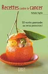 Petit livre de - Les recettes contre le cancer