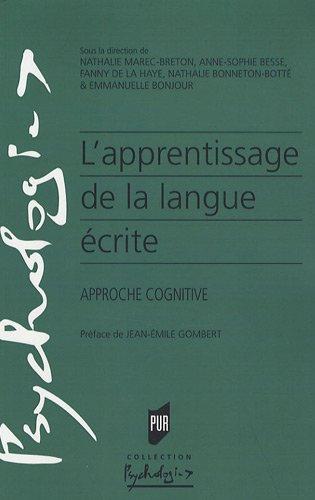 L'apprentissage de la langue écrite : Approche cognitive