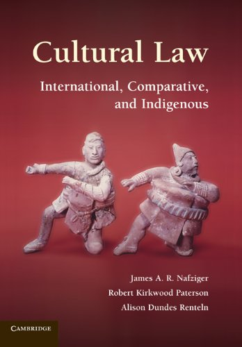 Cultural Law: International, Comparative, and Indigenous por James A. R. Nafziger