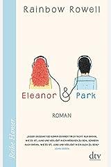 Eleanor & Park: Roman Taschenbuch