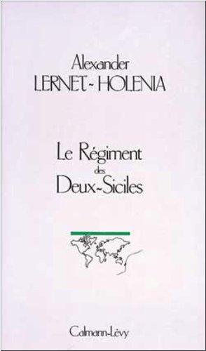 Le Régiment des deux siciles: Beide Sizilien : roman